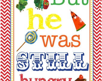 Very Hungry Caterpillar sign-Instant Download