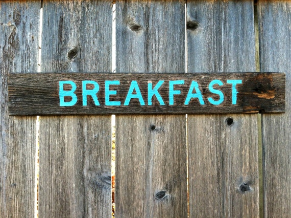 Made to Order Primitive Kitchen Wall Decor - Rustic Distressed BREAKFAST Wooden Sign
