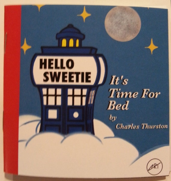 Hello Sweetie It's Time For Bed by Charles Thurston