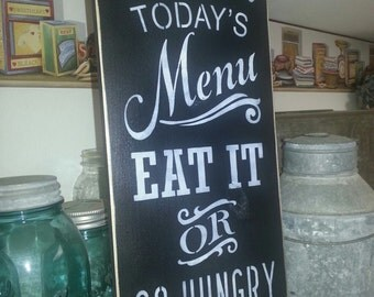 TODAY'S MENU,  Hand Painted Primitive Wood Sign, Home Decor, Housewares, Wall Decor,