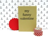 My funny valentine notebook - valentines journal - song lyrics - Frank Sinatra