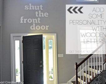 Custom Signs, Wall Signs, Shut The Front Door Foyer Sign, Statement Piece, Typography