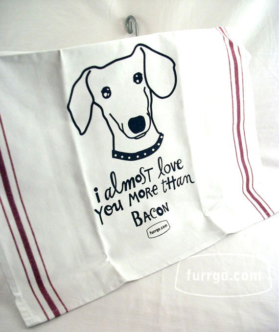 Kitchen Tea Towel Dachshund Bacon I Almost Love By