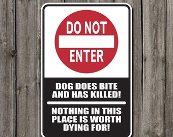 beware of dog Metal sign Do not enter dog does bite  12w x 18h  SB-SM1-003