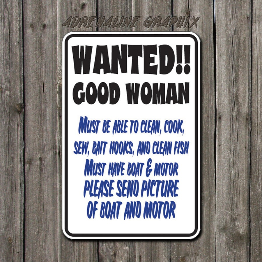 Funny Metal sign Wanted Good Woman sign by BlueFoxGraphics