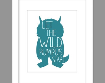 Digital Download  Where the Wild Things Are Nursery Art kids, Let The Wild Rumpus Start - 8x10 or 11x14