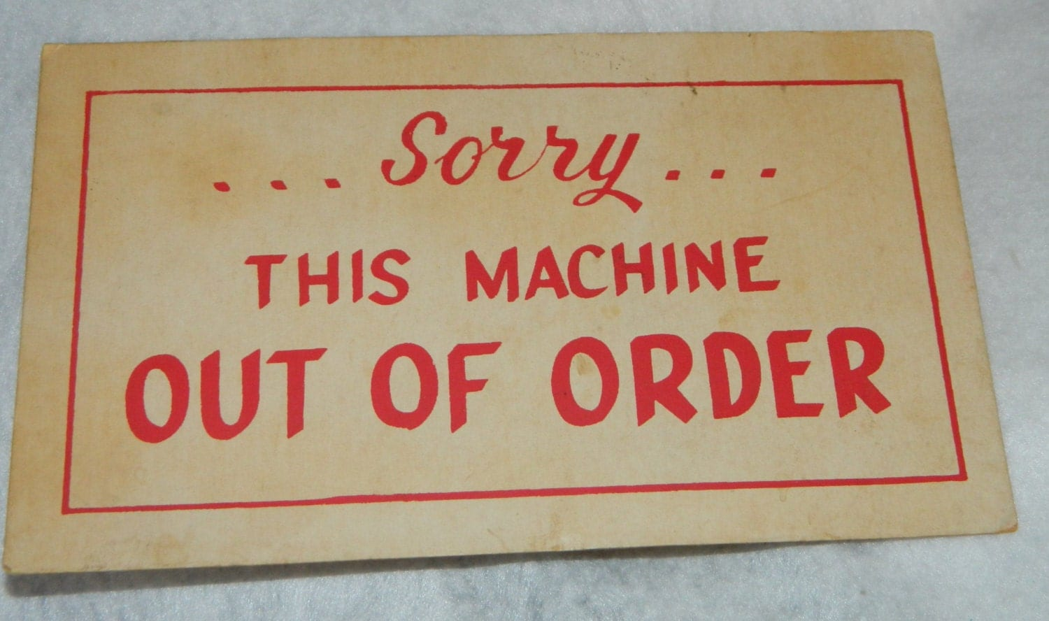 machine out of order sign