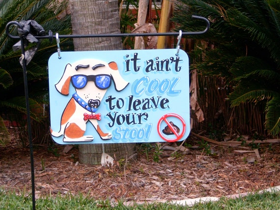 Decorative no poop yard signs for Outdoor decorative signs