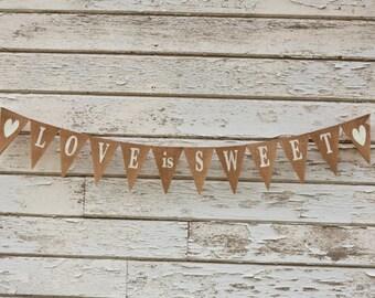 LOVE is SWEET Burlap Wedding Banner, wedding, bunting custom color glitter hearts
