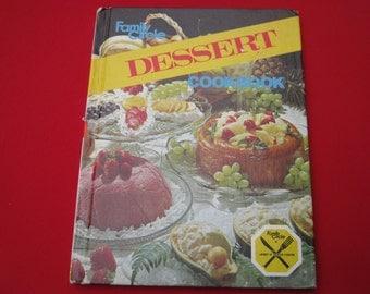 1970 Family Circle Dessert Cookbook