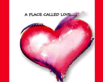 A Place Called Love Greeting Card