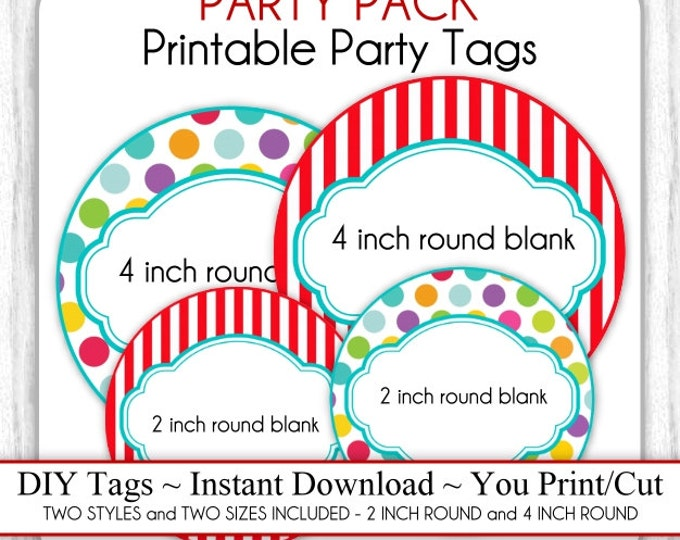 PARTY PACK - Circus Party, Carnival Party Printable Tags, Blank Circus Tags - 2 inch AND 4 inch - Two Styles, Two Sizes