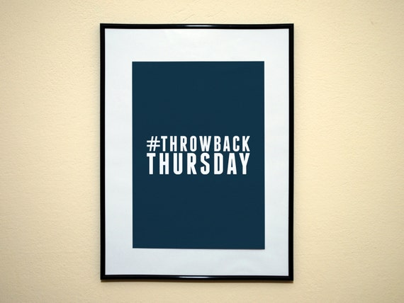 Items similar to Throwback Thursday Popular Saying ...