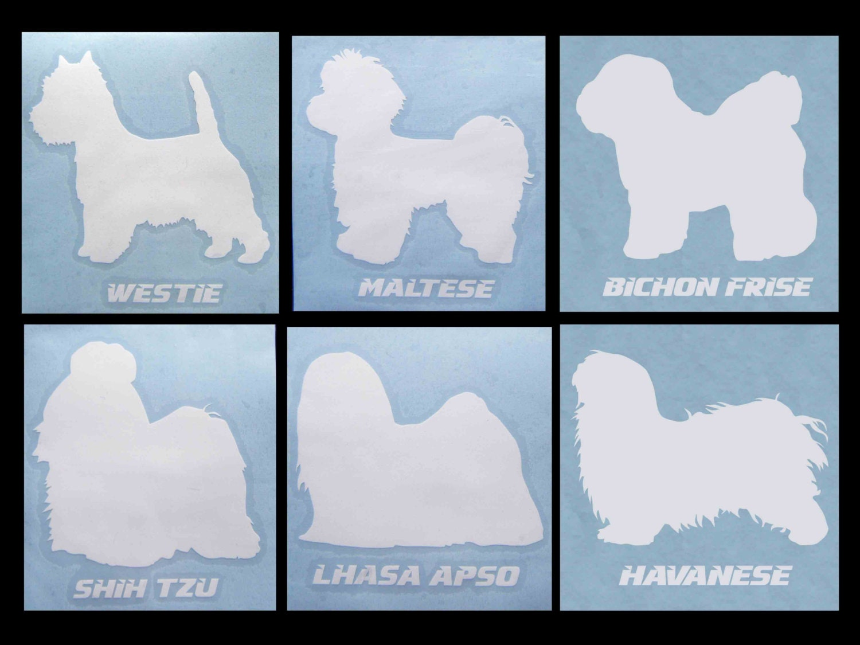 Decal DOG BREEDS... Westie Maltese Bichon Frise Shih Tzu
