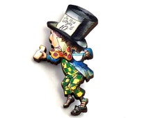 The Mad Hatter Alice in Wonderland Pin - A66