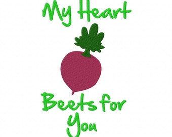 INSTANT DOWNLOAD My Heart Beets for You Machine Embroidery Design