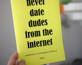 Never Date Dudes From The Internet - a zine about Craigslist dating