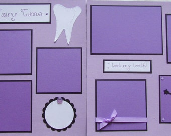 12x12 Premade Scrapbook Pages -- TOOTH FAIRY TIME layout -- I LoST My first TooTH - losing my tooth,