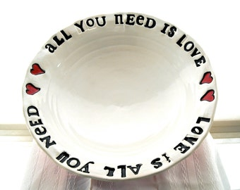 Large Serving Bowl, Dish - ALL You Need Is LOVE Beatles Quote - HandMade Letterpress Decorative 8th 9th Bride Groom Wedding Anniversary Gift