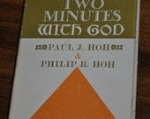 Vintage 1940 Two Minutes With God by Paul J. Hoh and Philip R. Hoh