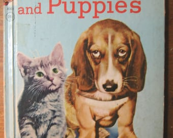 Vintage Children's Book: Kittens and Puppies