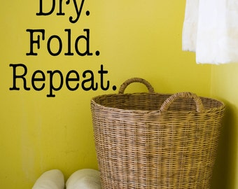 Wash Dry Fold Repeat Vinyl Decal