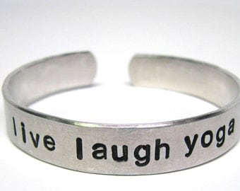 Hand Stamped Bracelet, Yoga Jewelry, Personalized Jewelry, Live Laugh Yoga