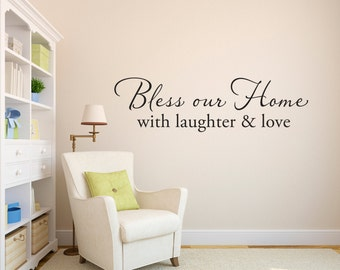 Bless our Home Wall Decal - Bless our Home with laughter and love decal - Quote Wall Decal