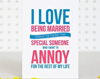 I Love Being Married - Anniversay Card