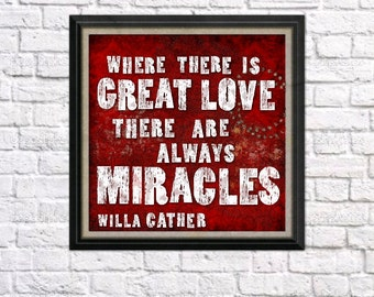 Great Love Miracles Custom Canvas Art Words 20x20 Garnet Scarlet Willa Cather