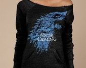 Winter Is Coming Game of Thrones Women's Soft Sexy Sweatshirt Eco-Fleece Alternative Apparel Heather Black Maniac Sweatshirt