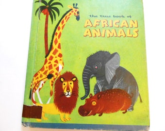 The True Book of African Animals, a Vintage Children's Book