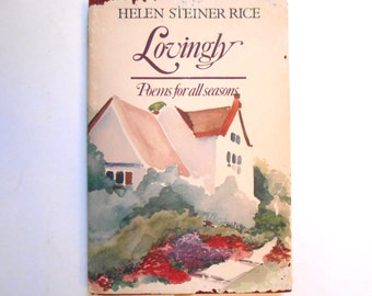 Lovingly, Poems for All Season, A Vintage Poetry Book by Helen Steiner Rice