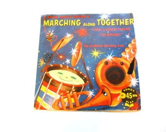 John Philip Sousa's Marching Along Together, Stars and Stripes Forever and The Diplomat, Vintage Children's Record, 45 RPM