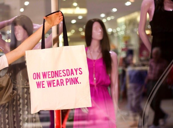 CLEARANCE! Mean Girls: On Wednesdays We Wear Pink - Canvas Tote Bag (You Choose Handle Color