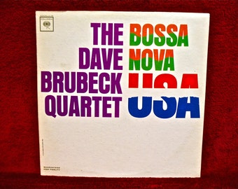 The DAVE BRUBECK Quartet- Bossa Nova USA - 1963 Vintage Vinyl Record Album