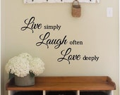 Live Simply Laugh Often Love Deeply Vinyl Decal - Wall Decal Quote, Live, Laugh, Love, Vinyl Quote, Vinyl Wall Decal, Living Room, 16x10