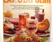 Better Homes and Gardens Eat & Stay Slim Cook Book and Menu Plans