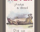 NEVER Shake a Dead Rat- 1910s Antique Postcard- Dig Up a Live One- Artist Signed- A. S. Meeker- Old Art Comic-  Used