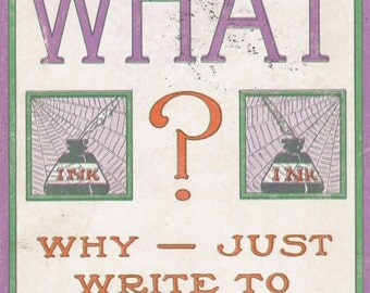 What? Do It Now- 1900s Antique Postcard- Old Art Card- Why Just Write- Cobwebs on the Inkwell- Spiderwebs- Paper Ephemera- Used