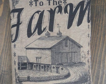 Welcome to the Farm Feed Sack Pillow