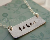 Hand Stamped Necklace - - Wedding Necklace - - taken - -