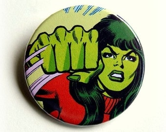 She-Hulk button badge or magnet 1.5 Inch
