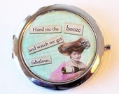 Funny compact mirror, pocket mirror, purse mirror, humor, funny saying, compact mirror, Fabulous, booze (2077)