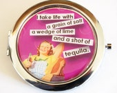 Funny compact mirror, purse mirror, Retro, humor, funny saying, tequila, compact mirror, pocket mirror (2156)