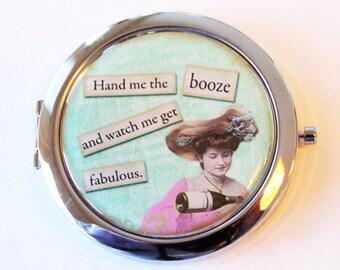 Funny compact mirror, pocket mirror, purse mirror, humor, funny saying, compact mirror, Fabulous, booze (2077)