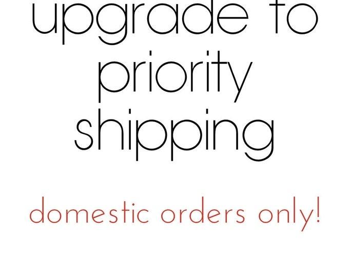 Priority Shipping Upgrade - United States - Canada - Australia - EU - UK