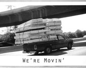 We're Moving/ We've Moved Postcards