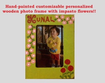 Personalized photo frame with impasto flowers customizable name Hand-painted with acrylic on a nice wooden frame