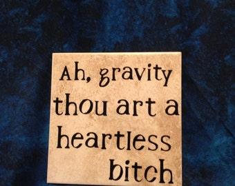 Ah Gravity....Tile